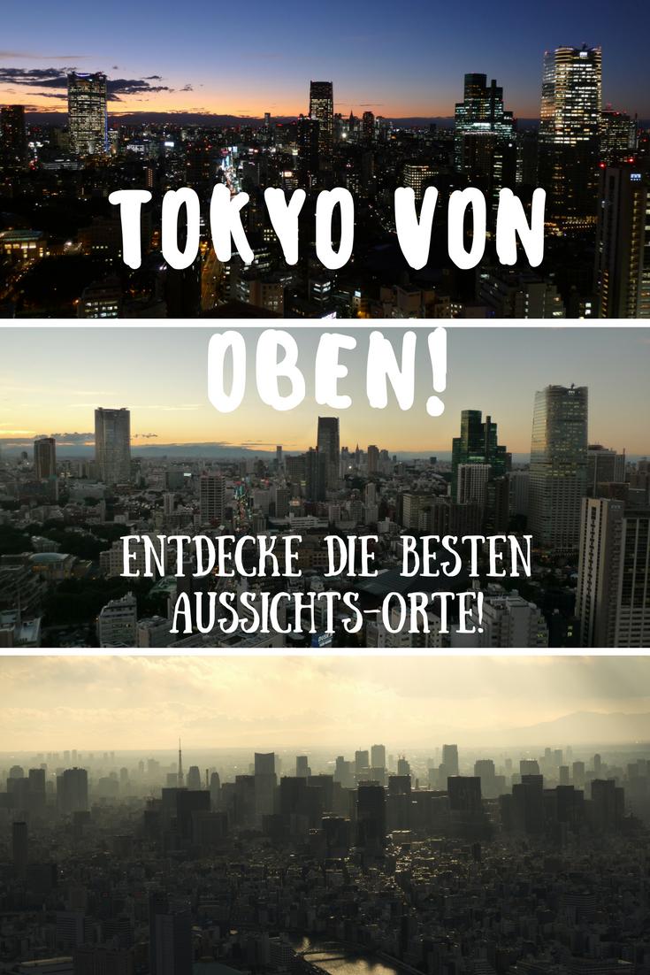 Tokyo von oben: die besten Aussichtspunkte in Japans Hauptstadt!